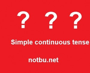 Simple continuous tense