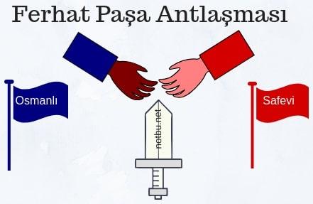 Ferhat Paşa antlaşması ve önemi