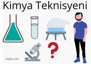 Kimya teknisyeni ne iş yapar