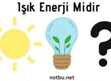 Işık enerji midir
